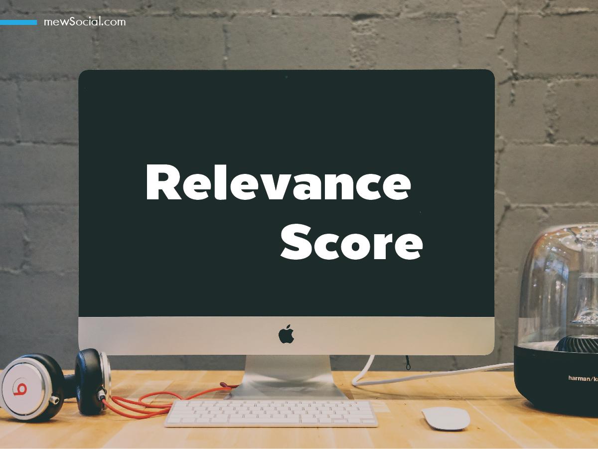facebook Relevance Score